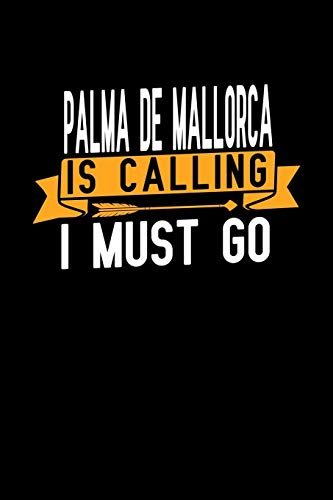 Palma de Mallorca is calling I Must go : Graph Paper Vacation Notebook with 120 pages 6x9 perfect as math book, sketchbook, workbook and diary