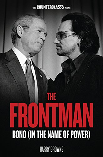 The Frontman : Bono (In the Name of Power)