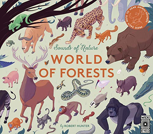 Sounds of Nature: World of Forests : Press Each Note to Hear Animal Sounds