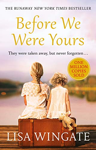 Before We Were Yours : The absolutely heartbreaking summer read of 2019