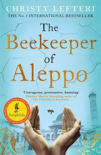 The Beekeeper of Aleppo : The Sunday Times Bestseller and Richard & Judy Book Club Pick