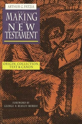 Making Sense of the New Testament : Three Crucial Questions