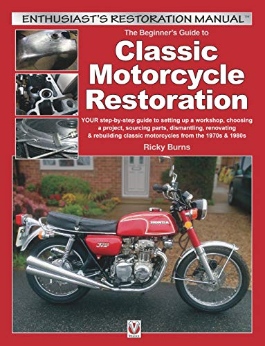 Beginners Guide to Classic Motorcycle Restoration