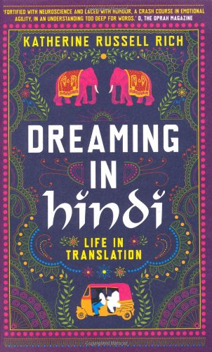 Dreaming In Hindi : Life In Translation