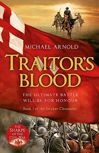 Traitor's Blood : Book 1 of The Civil War Chronicles