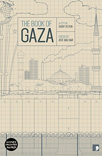The Book of Gaza : A City in Short Fiction