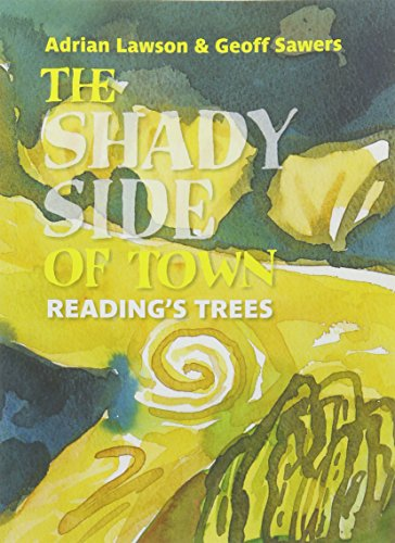 The Shady Side of Town : Reading's Trees