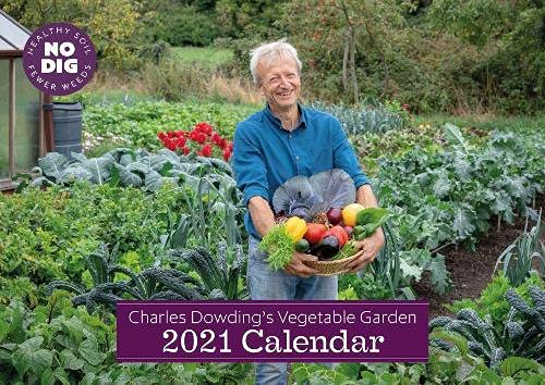 Charles Dowding's Vegetable Garden Calendar 2021