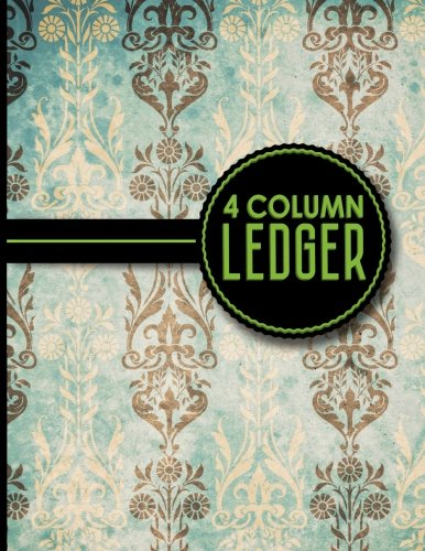 4 Column Ledger : Account Book, Accounting Journal Entry Book, Bookkeeping Ledger For Small Business, Vintage/Aged Cover, 8.5 x 11, 100 pages