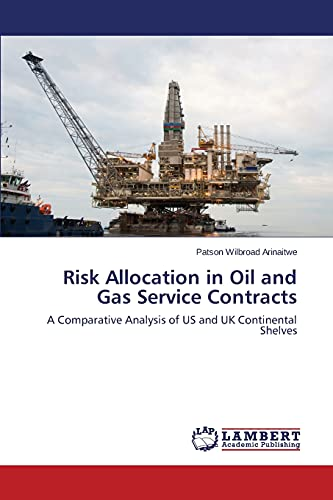 Risk Allocation in Oil and Gas Service Contracts