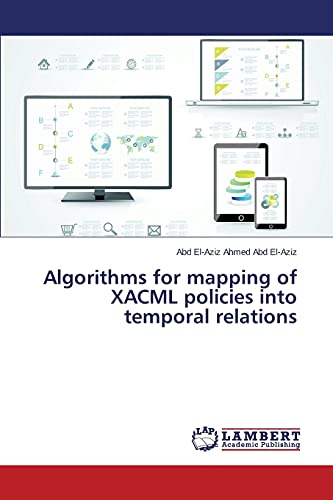 Algorithms for Mapping of Xacml Policies Into Temporal Relations