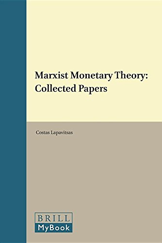 Marxist Monetary Theory : Collected Papers