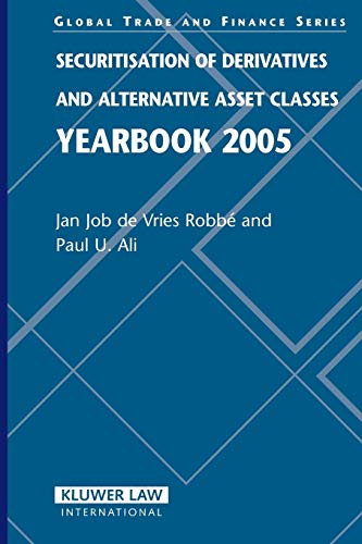 Securitisation of Derivatives and Alternative Asset Classes Yearbook 2005